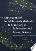 Applications of Social Research Methods to Questions in Information and Library Science  2nd Edition
