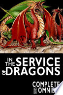 Complete In The Service Of Dragons The Complete Series