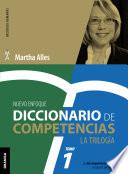 Diccionario de competencias  La Trilog  a   VOL 1  Nueva Edici  n
