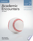 Academic Encounters Level 2 Student s Book Listening and Speaking with DVD