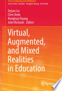 Virtual  Augmented  and Mixed Realities in Education
