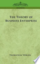 The Theory of Business Enterprise