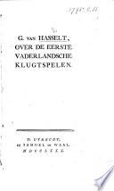 G. van Hasselt, over de eerste vaderlandsche klugtspelen