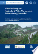 Climate Change And Agricultural Water Management In Developing Countries