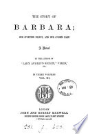 The story of Barbara  by the author of  Lady Audley s secret