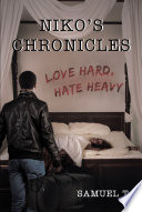 Niko's Chronicles: Love Hard, Hate Heavy