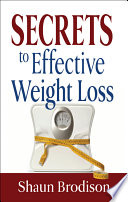 Secrets to Effective Weight Loss