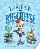 Louise the Big Cheese and the Back to School Smarty Pants