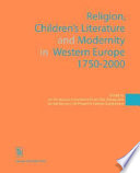 Religion  Children s Literature  and Modernity in Western Europe  1750 2000