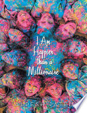 I Am Happier Than A Millionaire