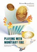 Playing with Monetary Fire