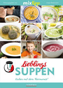MIXtipp Lieblings Suppen