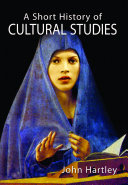 A Short History of Cultural Studies Examines A Host Of Themes
