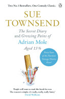 The Secret Diary & Growing Pains Of Adrian Mole Aged 13 3⁄4 : two books in the hilarious and iconic adrian...