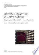 Ricerche e prospettive di Teatro e Musica