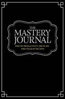 Self~Mastery Journal