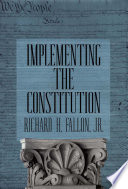 Implementing the Constitution