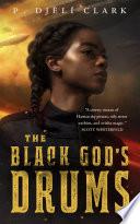 The Black God s Drums Book PDF