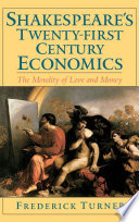 Shakespeare's Twenty-First Century Economics