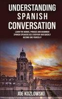 Understanding Spanish Conversation