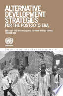 Alternative Development Strategies for the Post 2015 Era
