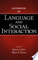 Handbook of Language and Social Interaction