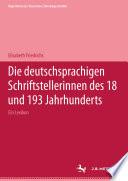 Die deutschsprachigen Schriftstellerinnen des 18. und 19. Jahrhunderts
