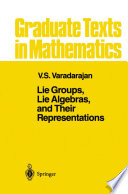 Lie Groups  Lie Algebras  and Their Representations
