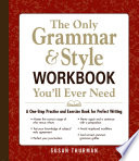 The Only Grammar and Style Workbook You ll Ever Need
