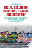 Social Exclusion  Compound Trauma and Recovery
