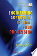 Engineering Aspects of Thermal Food Processing