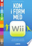 Kom I Form Med Wii