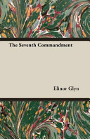 The Seventh Commandment In 1902 And We Are Now Republishing