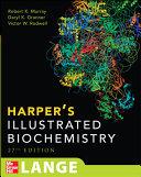Harper s Illustrated Biochemistry