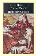. The Life and Adventures of Robinson Crusoe .
