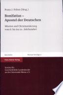 Bonifatius - Apostel der Deutschen