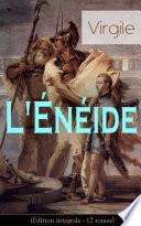 illustration L'Énéide (Édition intégrale - 12 tomes)