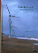 Social-Ecological Transformation : society through sustainable transformation of interacting social and...