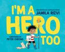 Im A Hero Too