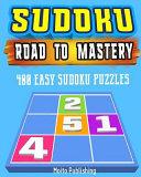 Sudoku  Road to Mastery  400 Easy Sudoku Puzzles