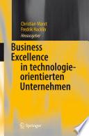 Business Excellence in technologieorientierten Unternehmen