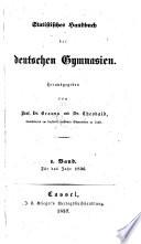 Statistisches Handbuch der deutschen Gymnasien, für das Jahr 1836