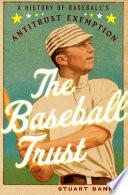The Baseball Trust