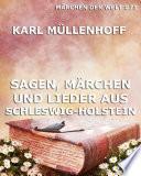 Sagen  M  rchen und Lieder aus Schleswig Holstein  M  rchen der Welt