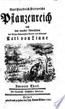 Carl Friredrich Dieterichs Pflanzenreich nach dem neuesten Natursystem des K  nigl  Schwedischen Ritters und Leibarztes Carl von Linne