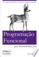 Programa O Funcional Para Desenvolvedores Java