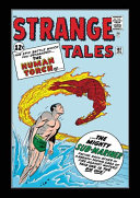 The Human Torch   The Thing  Strange Tales   The Complete Collection
