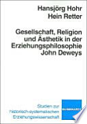 Gesellschaft  Religion und   sthetik in der Erziehungsphilosophie John Deweys