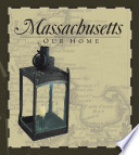 Massachusetts  Our Home