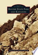 Baxter State Park and Katahdin